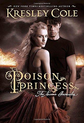 9780857079183: Poison Princess: The Arcana Chronicles