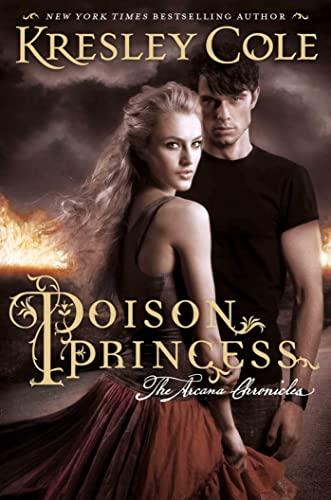 9780857079190: Poison Princess: The Arcana Chronicles