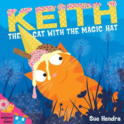 9780857079244: Keith the Cat with the Magic Hat