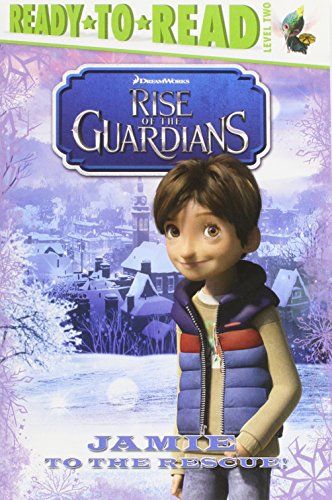 9780857079497: Rise of the Guardians: Jamie to the Rescue