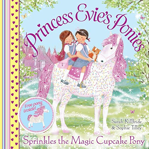 9780857079664: Sprinkles the Magic Cupcake Pony (Princess Evie's Ponies)