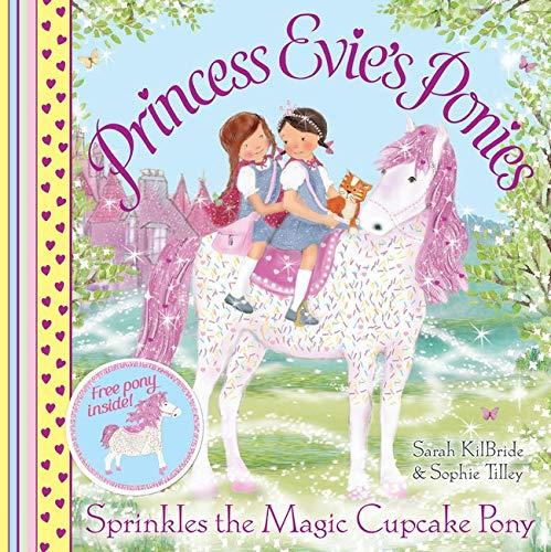 9780857079664: Princess Evie's Ponies: Sprinkles the Magic Cupcake Pony