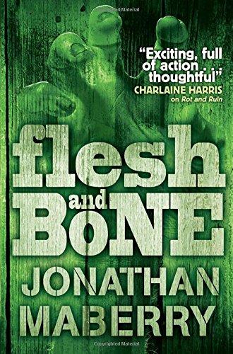 9780857079718: Flesh and Bone (ROT AND RUIN)