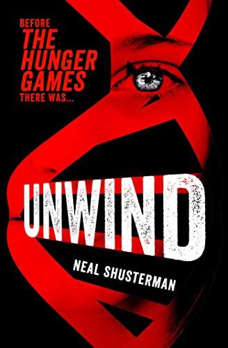 9780857079978: Unwind (Unwind Dystology 1)