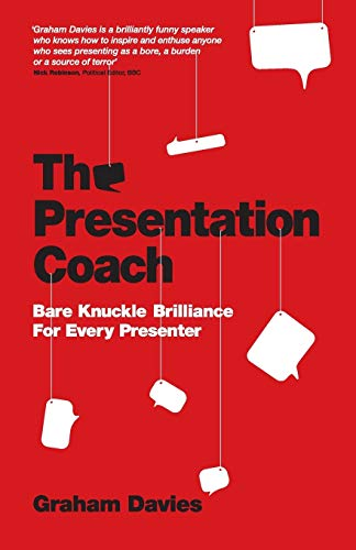 9780857080448: The Presentation Coach: Bare Knuckle Brilliance for Every Presenter
