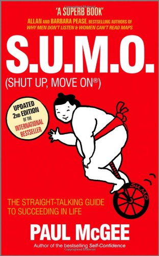 9780857081292: S.U.M.O (Shut Up, Move On): The Straight-Talking Guide to Succeeding in Life
