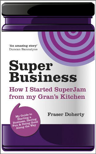 9780857081421: Superbusiness: How I Started Superjam from My Gran's Kitchen