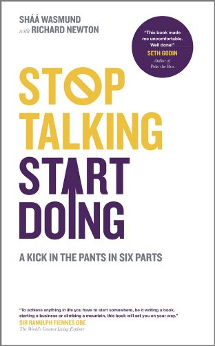 9780857081735: Stop Talking, Start Doing: A Kick in the Pants in Six Parts