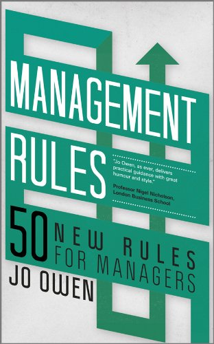 9780857082213: Management Rules: 50 New Rules for Managers