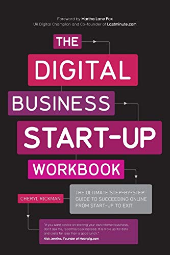 9780857082855: The Digital Business Start-Up: The Ultimate Step-by-Step Guide to Succeeding Online from Start-Up to Exit