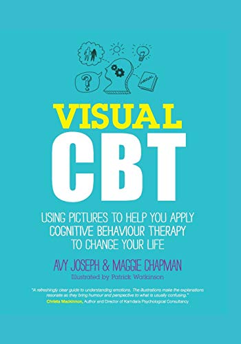 9780857083548: Visual CBT: Using pictures to help you apply Cognitive Behaviour Therapy to change your life