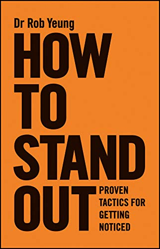 9780857084255: How to Stand Out: The New Rules of Getting Noticed