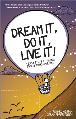 Dream It, Do It, Live It: 9 Easy Steps To Making Things Happen For You (9780857084569) by Newton, Richard; Rusen, Ciprian
