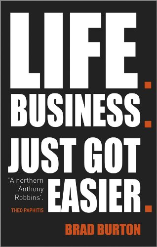 9780857084835: Life. Business: Just Got Easier