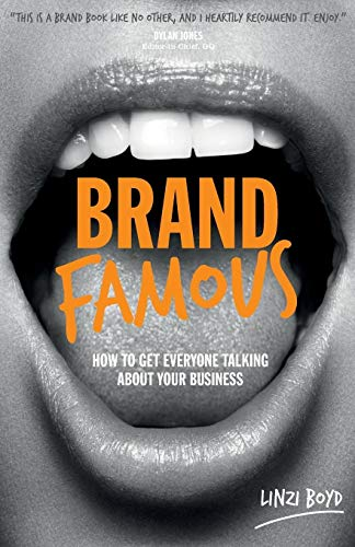 9780857084903: Brand Famous: How to get everyone talking about your business