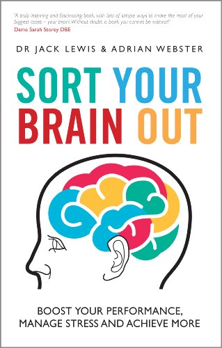 9780857085375: Sort Your Brain Out: Boost Your Performance, Manage Stress and Achieve More