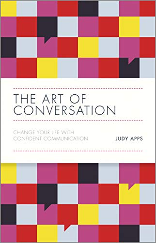 9780857085382: The Art of Conversation: Change Your Life with Confident Communication