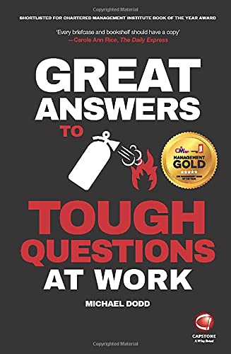 9780857086396: Great Answers to Tough Questions at Work
