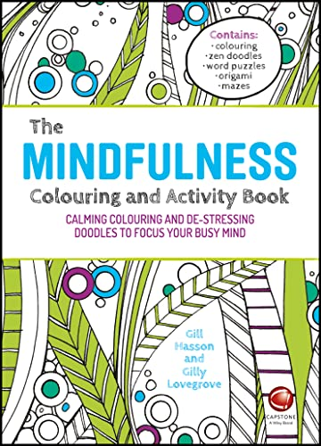 9780857086785: The Mindfulness Colouring and Activity Book: Calming Colouring and De-stressing Doodles to Focus Your Busy Mind