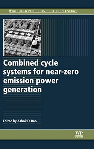 9780857090133: Combined Cycle Systems for Near-Zero Emission Power Generation (Woodhead Publishing Series in Energy)