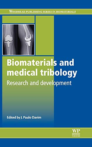 9780857090171: Biomaterials and Medical Tribology: Research and Development (Woodhead Publishing Series in Biomaterials)