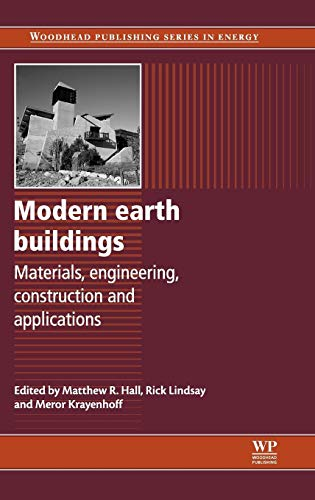9780857090263: Modern Earth Buildings: Materials, Engineering, Constructions and Applications (Woodhead Publishing Series in Energy)