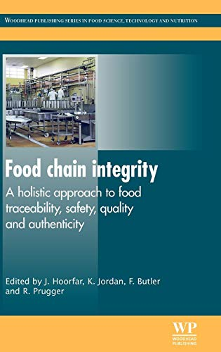 9780857090683: Food Chain Integrity: A Holistic Approach to Food Traceability, Safety, Quality and Authenticity (Woodhead Publishing Series in Food Science, Technology and Nutrition)