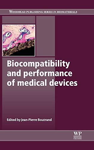 9780857090706: Biocompatibility and Performance of Medical Devices (Woodhead Publishing Series in Biomaterials)