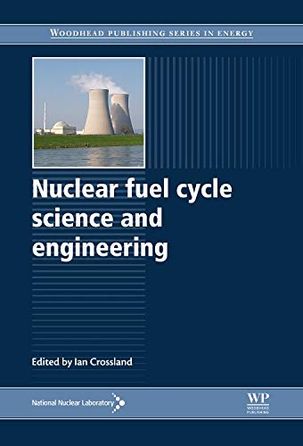9780857090737: Nuclear Fuel Cycle Science and Engineering (Woodhead Publishing Series in Energy)