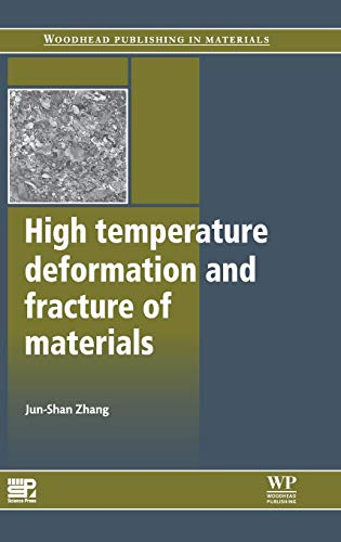 High Temperature Deformation and Fracture of Materials (Hardcover): Jun-Shan Zhang