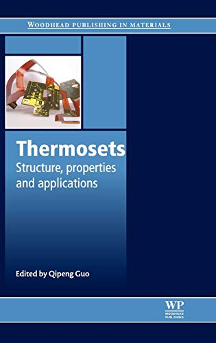 9780857090867: Thermosets: Structure, Properties and Applications (Woodhead Publishing in Materials)