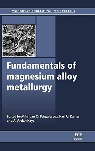 9780857090881: Fundamentals of Magnesium Alloy Metallurgy