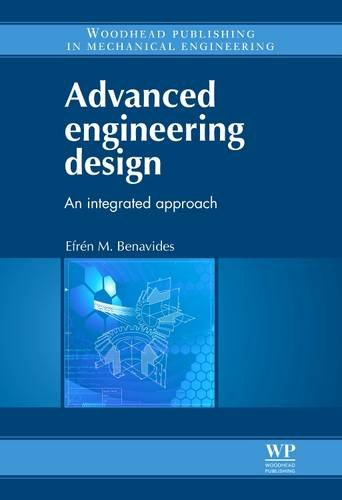 9780857090935: Advanced Engineering Design: An Integrated Approach (Woodhead Publishing in Mechanical Engineering)