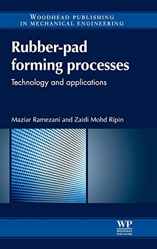9780857090942: Rubber-Pad Forming Processes: Technology and Applications (Woodhead Publishing in Mechanical Engineering)