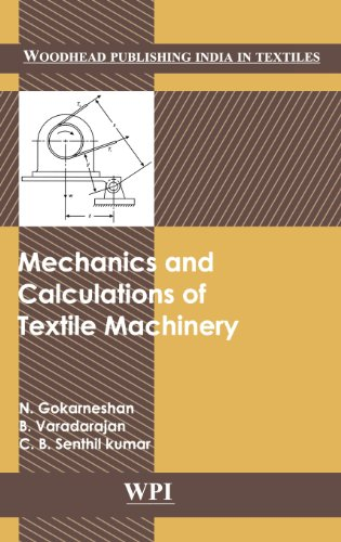 9780857091048: Mechanics and Calculations of Textile Machinery (Woodhead Publishing India)