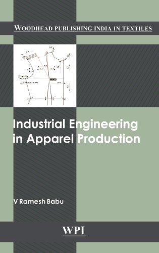 Industrial Engineering in Apparel Production: V. Ramesh Babu