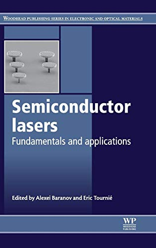 9780857091215: Semiconductor Lasers: Fundamentals and Applications (Woodhead Publishing Series in Electronic and Optical Materials)