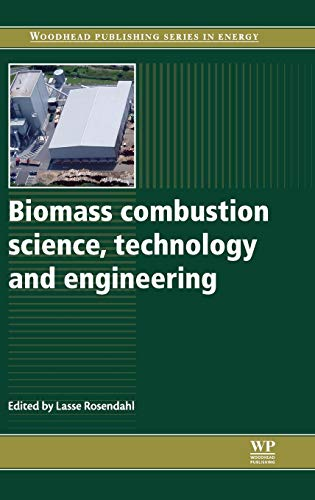 9780857091314: Biomass Combustion Science, Technology and Engineering (Woodhead Publishing Series in Energy)