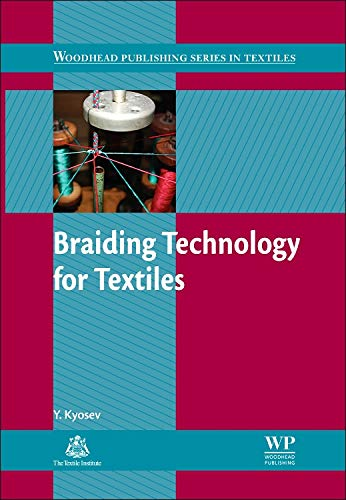 9780857091352: Braiding Technology for Textiles: Principles, Design and Processes (Woodhead Publishing Series in Textiles)