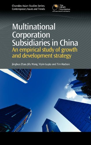 9780857091635: Multinational Corporation Subsidiaries in China: An empirical study of growth and development strategy (Chandos Asian Studies)