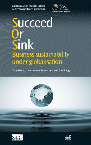 Succeed or Sink: Business Sustainability Under Globalisation: Chris Rowley