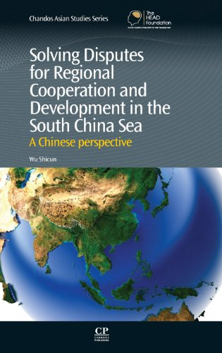 9780857092076: Solving Disputes for Regional Cooperation and Development in the South China Sea: A Chinese perspective (Chandos Asian Studies)