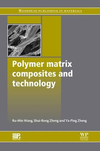 9780857092212: Polymer Matrix Composites and Technology (Woodhead Publishing Series in Composites Science and Engineering)