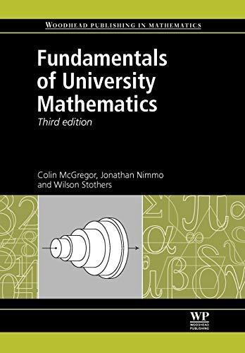 9780857092236: Fundamentals of University Mathematics, Third Edition (Woodhead Publishing in Mathematics)