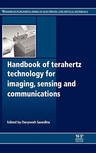9780857092359: Handbook of Terahertz Technology for Imaging, Sensing and Communications (Woodhead Publishing Series in Electronic and Optical Materials)