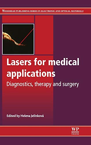9780857092373: Lasers for Medical Applications: Diagnostics, Therapy and Surgery (Woodhead Publishing Series in Electronic and Optical Materials)