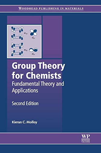 9780857092403: Group Theory for Chemists: Fundamental Theory and Applications (Woodhead Publishing in Materials)