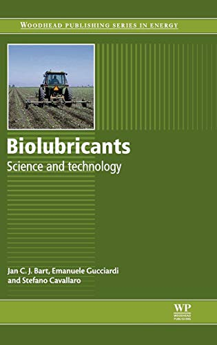 9780857092632: Biolubricants: Science and Technology (Woodhead Publishing Series in Energy)