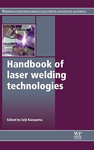 9780857092649: Handbook of Laser Welding Technologies (Woodhead Publishing Series in Electronic and Optical Materials)