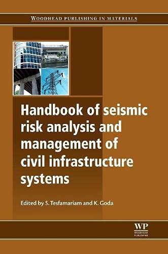 9780857092687: Handbook of Seismic Risk Analysis and Management of Civil Infrastructure Systems (Woodhead Publishing Series in Civil and Structural Engineering)
